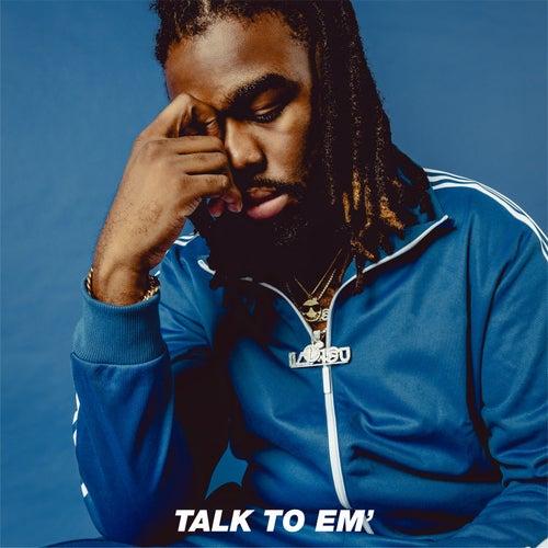 Talk to 'em' by Iamsu!