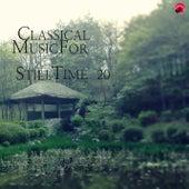 Cassical Music For Still Time 20 von StillTime Classic