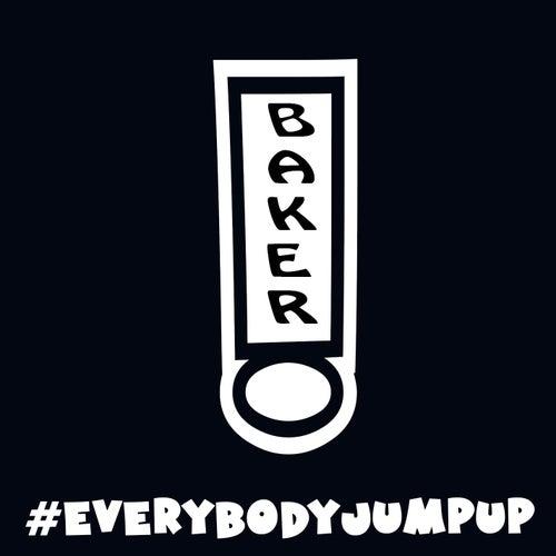 #EverybodyJumpUp by Baker