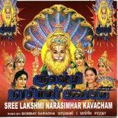 Sree Lakshmi Narasimhar Kavacham by Bombay Saradha