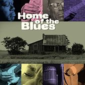Play & Download Home Of The Blues by Various Artists | Napster