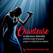 Chantuse by Big Band Contractors