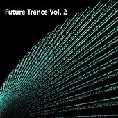 Future Trance, Vol. 2 - EP by Various Artists