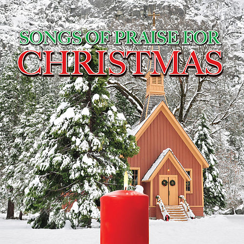 Songs of Praise For Christmas by Various Artists