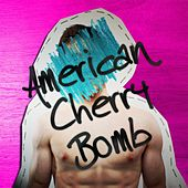 American Cherry Bomb by Stay