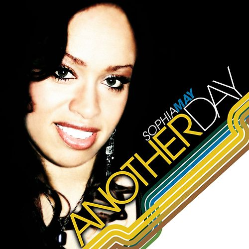 Play & Download Another Day by Sophia May | Napster