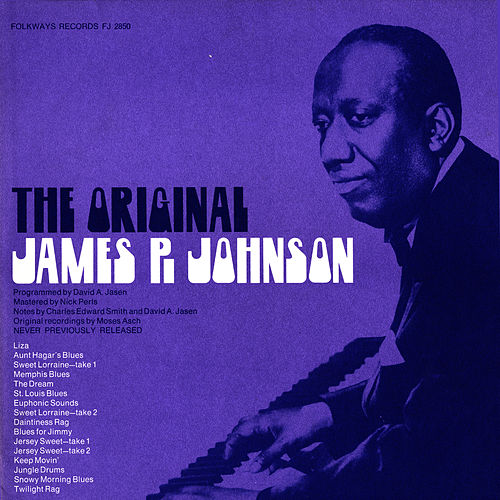 Play & Download The Original James P. Johnson by James P. Johnson | Napster