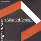 Play & Download Negro Folk Music of Africa and America by Various Artists | Napster