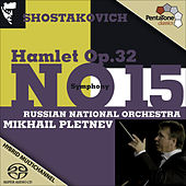 Shostakovich: Hamlet, Op. 32 - Symphony No. 15 in A, Op. 141 by Russian National Orchestra