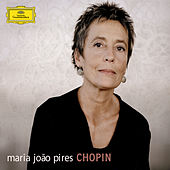 Chopin by Maria Joao Pires