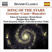 Play & Download Choral Music - CASALS, P. / GRANADOS, E. / MORERA, E. / OLTRA, M. (Song of the Stars - A Celebration of Catalan Music) (Voices of Ascension, Keene) by Various Artists | Napster