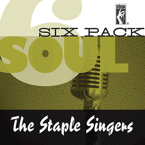 Soul Six Pack by The Staple Singers