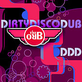 Play & Download DDD (Dirty Disco Dub) Remixes by The Orb | Napster