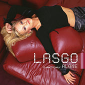 Alone by Lasgo