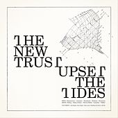 Upset the Tides by The New Trust