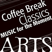 Music for the Moment: Coffee Classics by Various Artists