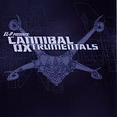 Play & Download El-P Presents: Cannibal Oxtrumentals by Cannibal Ox | Napster