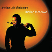 Another Side of Midnight by Marion Meadows