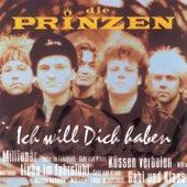 Play & Download Ich will dich haben by Die Prinzen | Napster