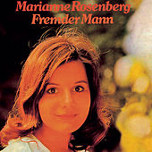 Play & Download Fremder Mann by Marianne Rosenberg | Napster