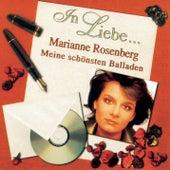 In Liebe... (Meine schönsten Balladen) by Marianne Rosenberg