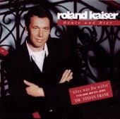 Play & Download Heute und Hier by Roland Kaiser | Napster