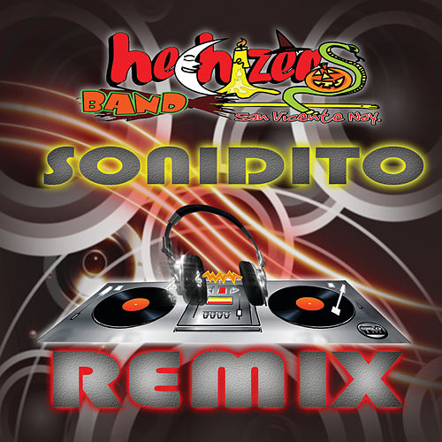 Play & Download Sonidito Remixes by Hechizeros Band | Napster