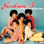 Play & Download I'll Be There by The Jackson 5 | Napster