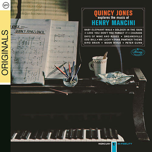 Play & Download Explores The Music Of Henry Mancini by Quincy Jones | Napster