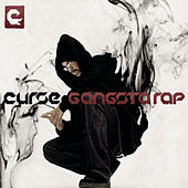 Play & Download Gangsta Rap by Curse | Napster