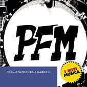Play & Download Premiata Forneria Marconi by Premiata Forneria Marconi | Napster