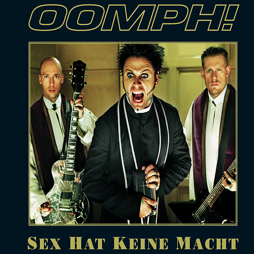 Play & Download Sex hat keine Macht by Oomph | Napster