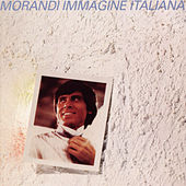 Play & Download Immagine Italiana by Gianni Morandi | Napster