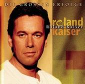 Play & Download Die großen Erfolge by Roland Kaiser | Napster