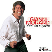 Play & Download C'era Un Ragazzo by Gianni Morandi | Napster
