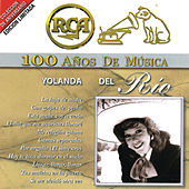 Play & Download RCA 100 Años De Musica by Yolanda Del Rio | Napster