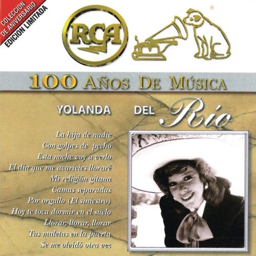RCA 100 Años De Musica by Yolanda Del Rio
