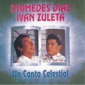 Un Canto Celestial by Diomedes Diaz