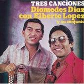 Tres Canciones by Diomedes Diaz