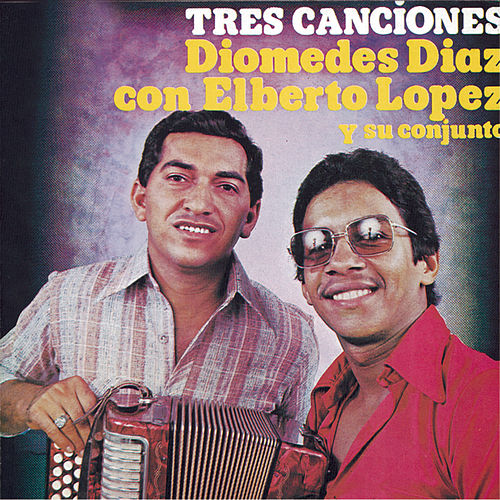 Play & Download Tres Canciones by Diomedes Diaz | Napster