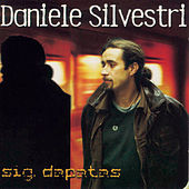Play & Download Sig. Dapatas by Daniele Silvestri | Napster