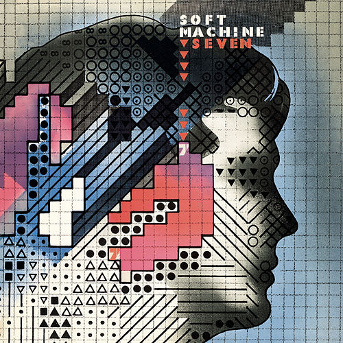 Play & Download Seven by Soft Machine | Napster