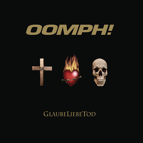Play & Download GlaubeLiebeTod by Oomph | Napster