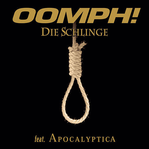 Play & Download Die Schlinge by Oomph | Napster