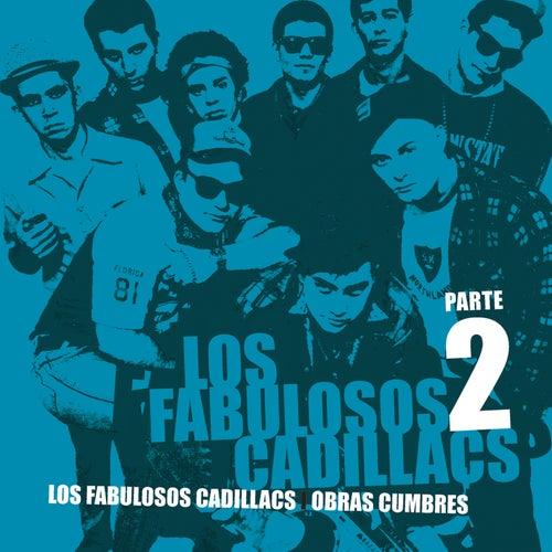 Obras Cumbres (Parte 2) by Los Fabulosos Cadillacs