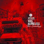 Play & Download The Landing by Jesus Was Homeless | Napster