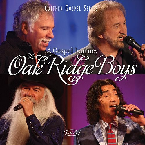 Play & Download A Gospel Journey by The Oak Ridge Boys | Napster