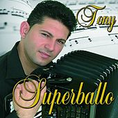 Play & Download Superballo by Tony | Napster