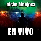 Play & Download En Vivo by Nicho Hinojosa | Napster