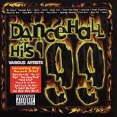Play & Download Dancehall Hits '99 by Various Artists | Napster